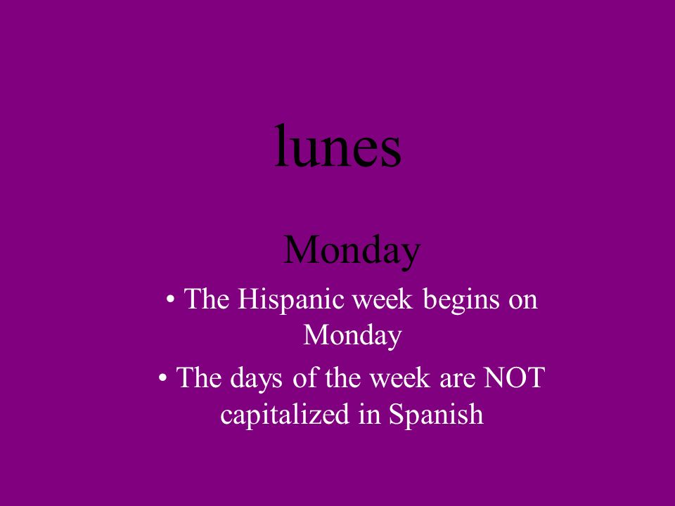 Los meses The months (do not caplitalize the months in Spanish)