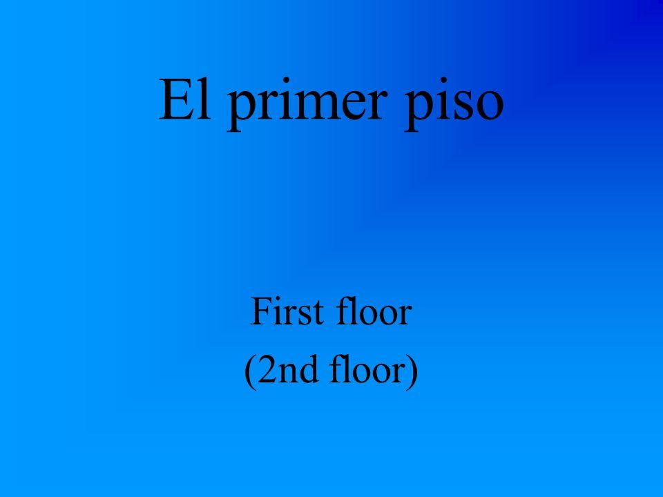 La Planta Baja Main floor