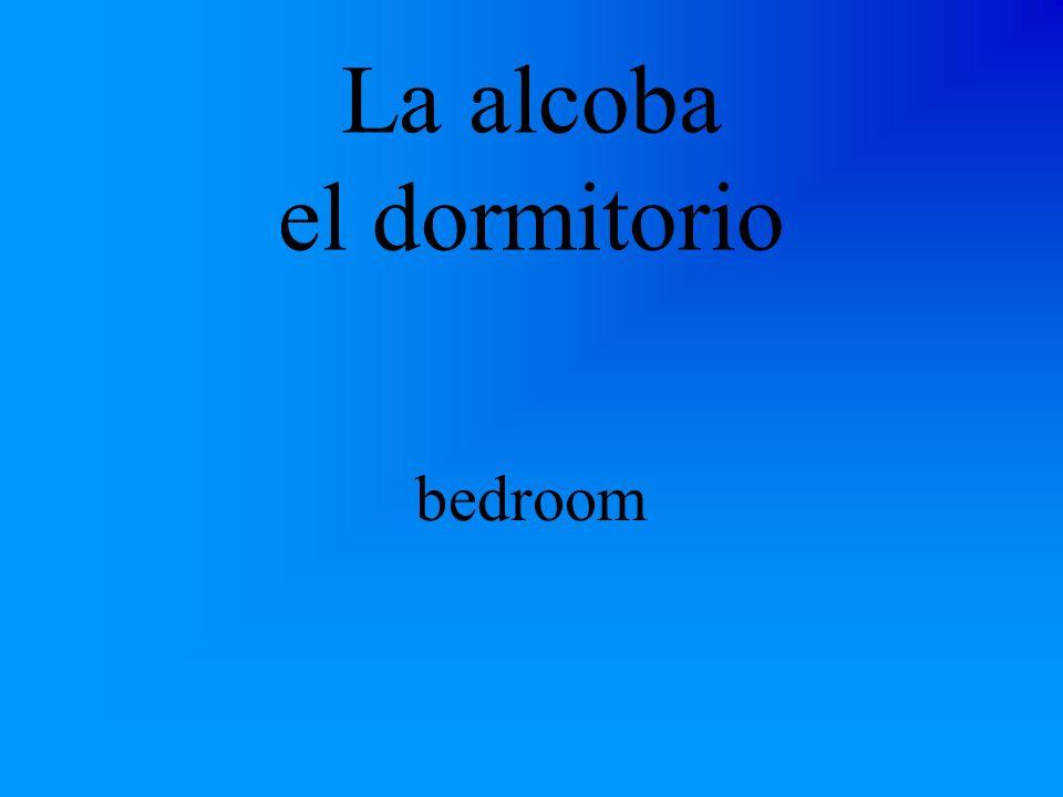 La alcoba el dormitorio bedroom