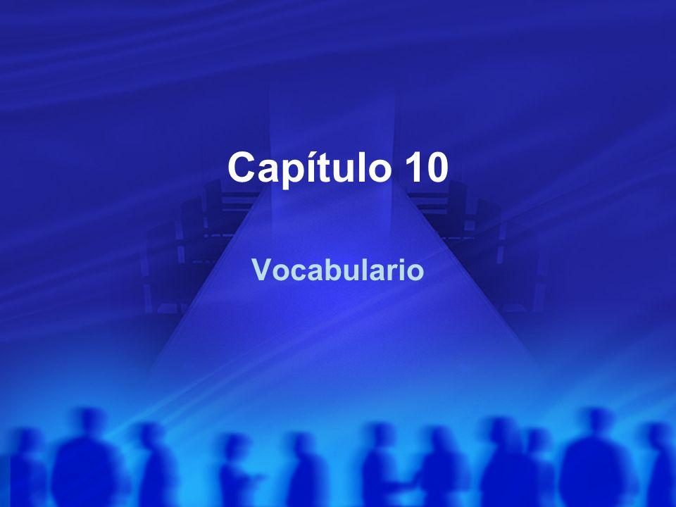 Capítulo 10 Vocabulario