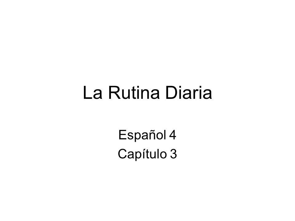 La Rutina Diaria Español 4 Capítulo 3