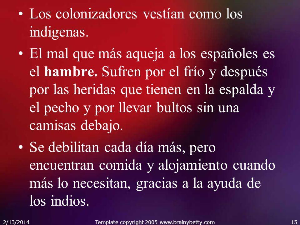 Personajes: Los indios Los conquistadores ( Cabeza de Vaca y los tres sobrevivientes: Alonso del Castillo Maldonado, Andrés Dorantes y Estebanico el negro.
