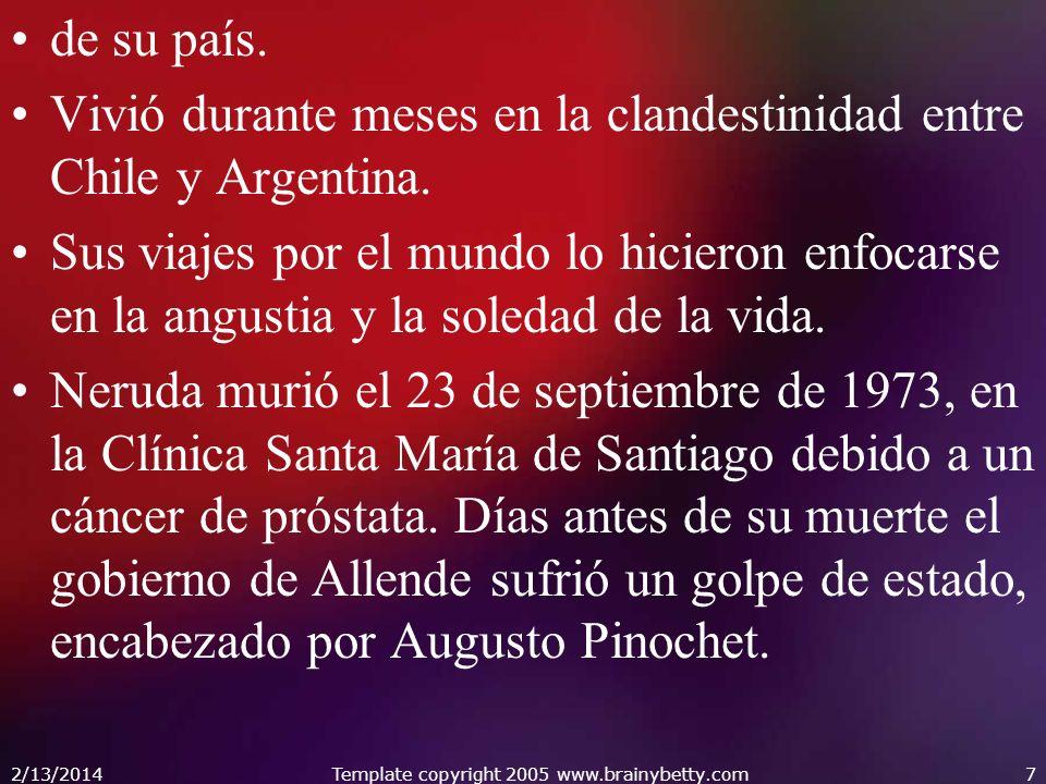 de su país. Vivió durante meses en la clandestinidad entre Chile y Argentina. Sus viajes por el mundo lo hicieron enfocarse en la angustia y la soleda