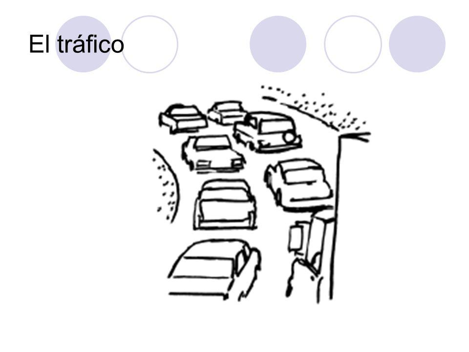 El tráfico