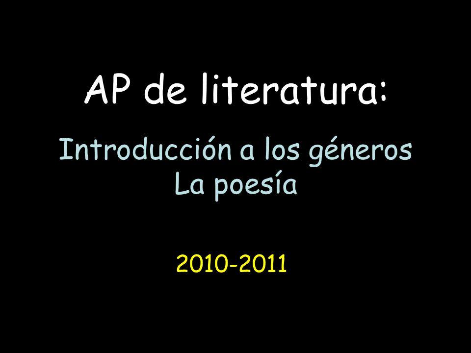 AP de literatura: Introducción a los géneros La poesía 2010-2011