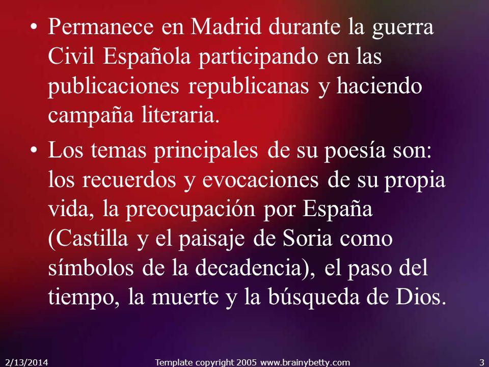 Permanece en Madrid durante la guerra Civil Española participando en las publicaciones republicanas y haciendo campaña literaria. Los temas principale