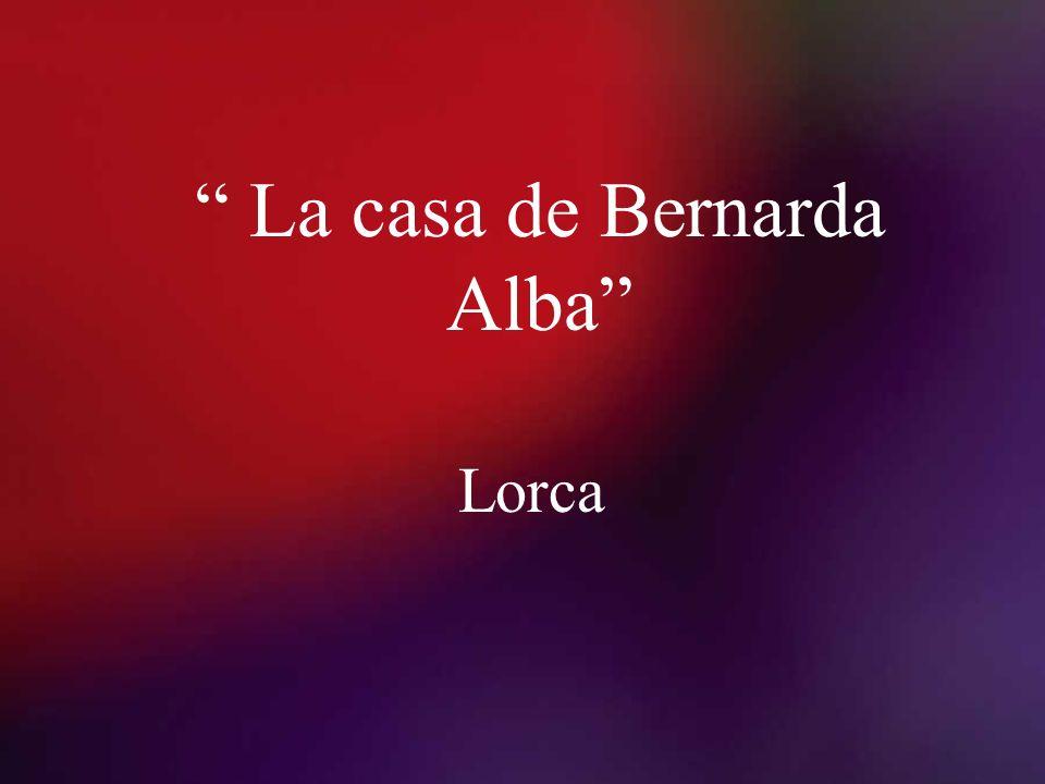 La casa de Bernarda Alba Lorca