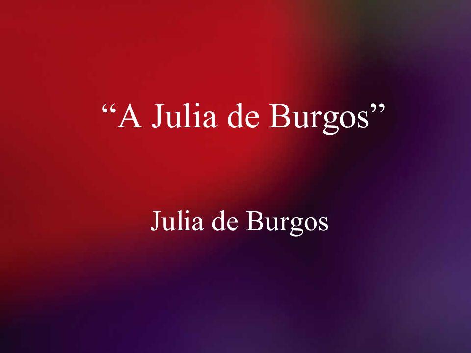 A Julia de Burgos Julia de Burgos
