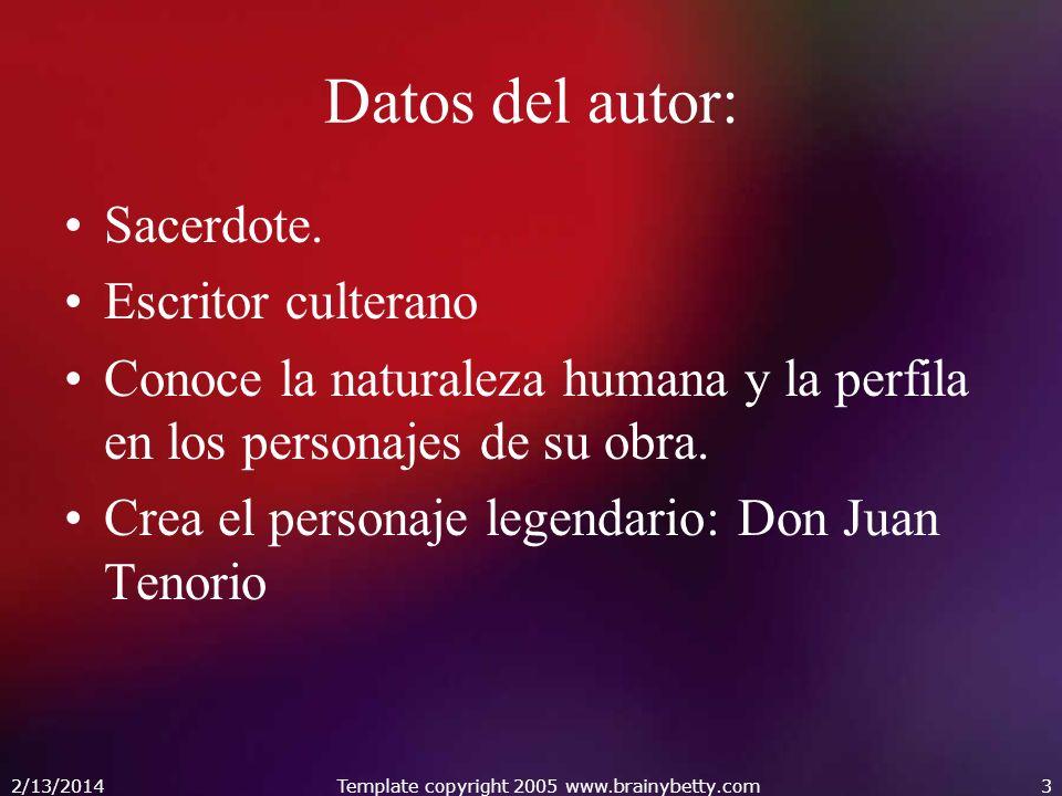Datos del autor: Sacerdote. Escritor culterano Conoce la naturaleza humana y la perfila en los personajes de su obra. Crea el personaje legendario: Do