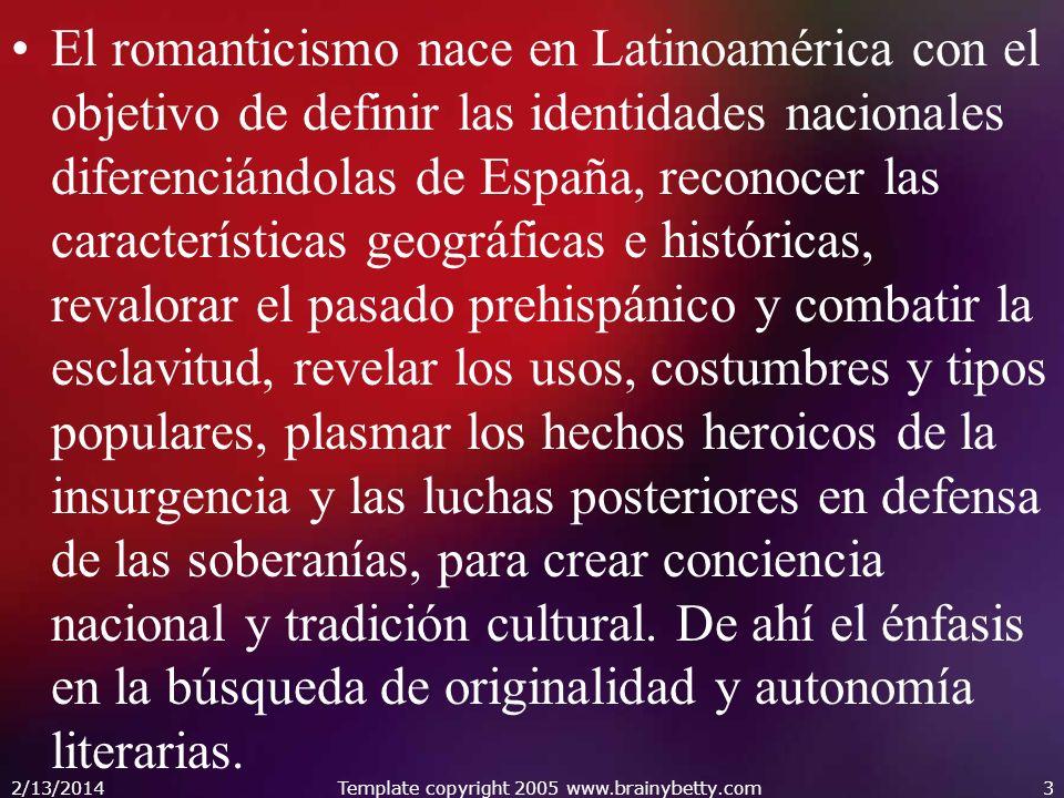 El romanticismo nace en Latinoamérica con el objetivo de definir las identidades nacionales diferenciándolas de España, reconocer las características
