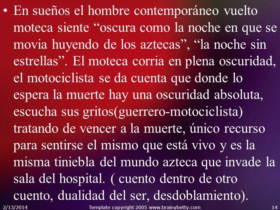 En sueños el hombre contemporáneo vuelto moteca siente oscura como la noche en que se movia huyendo de los aztecas, la noche sin estrellas. El moteca