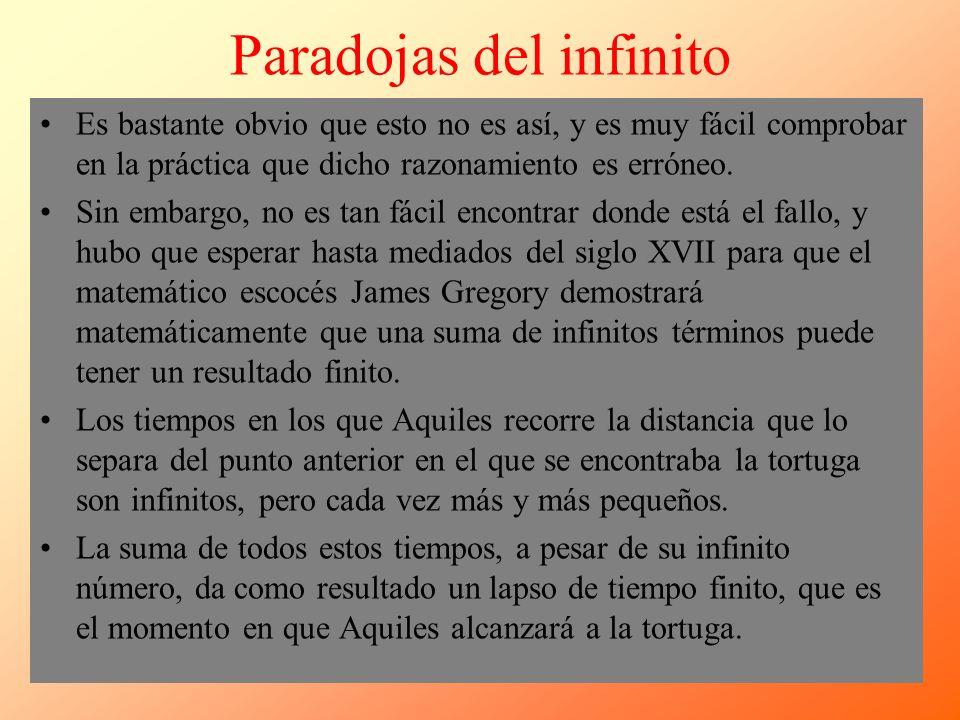Paradojas del infinito Es bastante obvio que esto no es así, y es muy fácil comprobar en la práctica que dicho razonamiento es erróneo. Sin embargo, n