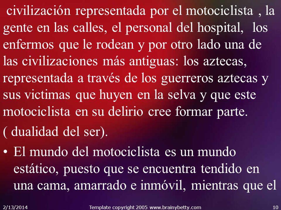 civilización representada por el motociclista, la gente en las calles, el personal del hospital, los enfermos que le rodean y por otro lado una de las