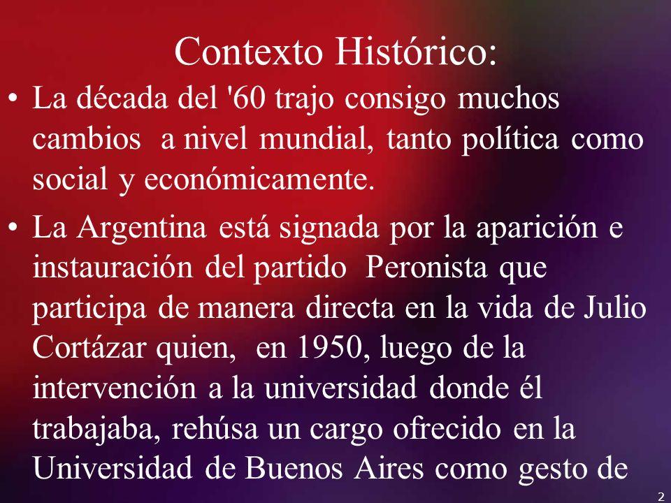 Contexto Histórico: La década del '60 trajo consigo muchos cambios a nivel mundial, tanto política como social y económicamente. La Argentina está sig