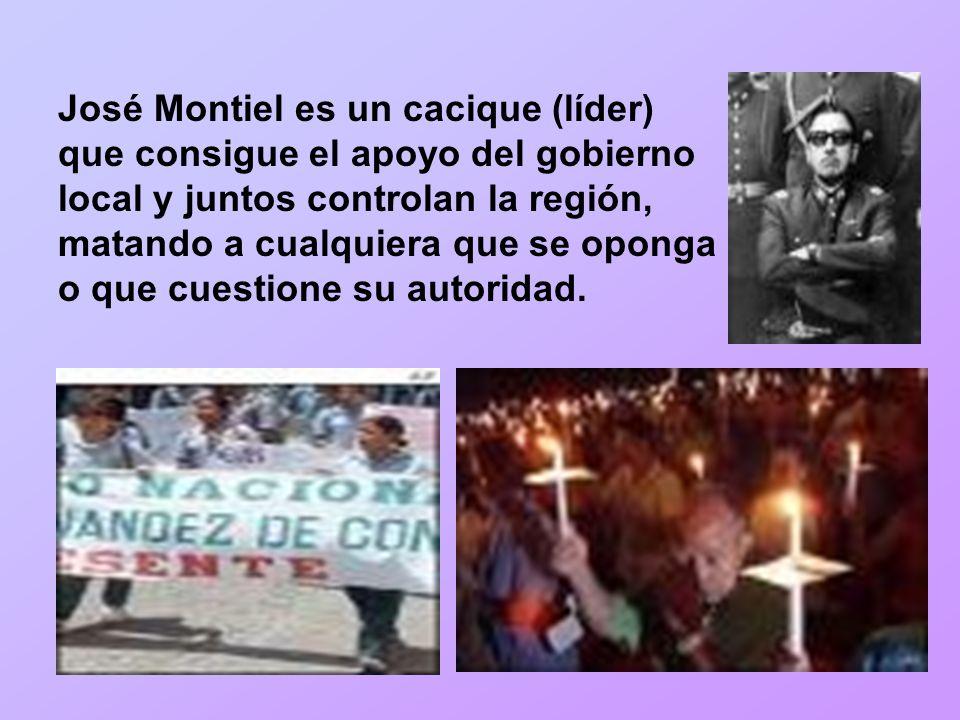José Montiel es un cacique (líder) que consigue el apoyo del gobierno local y juntos controlan la región, matando a cualquiera que se oponga o que cue
