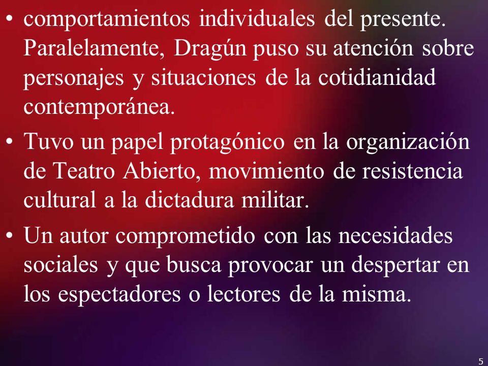 Género: teatro-drama Movimiento: realismo mágico Tema: : La sociedad en contacto / La dualidad del ser.