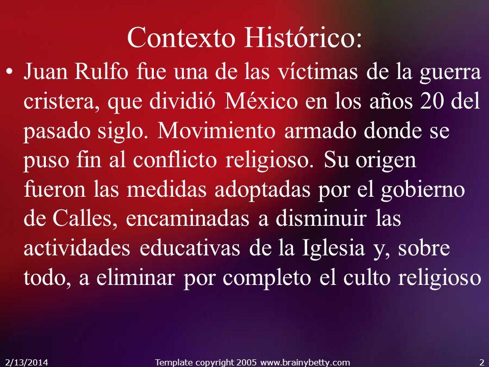 Contexto Histórico: Juan Rulfo fue una de las víctimas de la guerra cristera, que dividió México en los años 20 del pasado siglo.