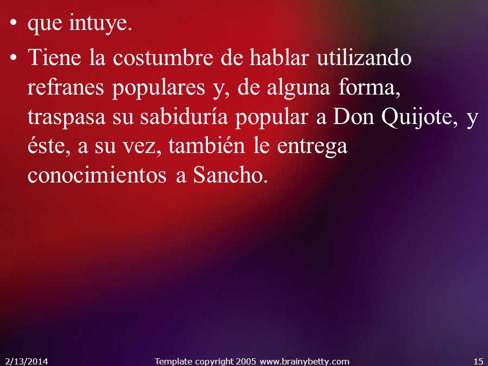 Al final, el contacto entre ambos personajes hace que Don Quijote sea un poco más realista y Sancho, un poco más idealista.