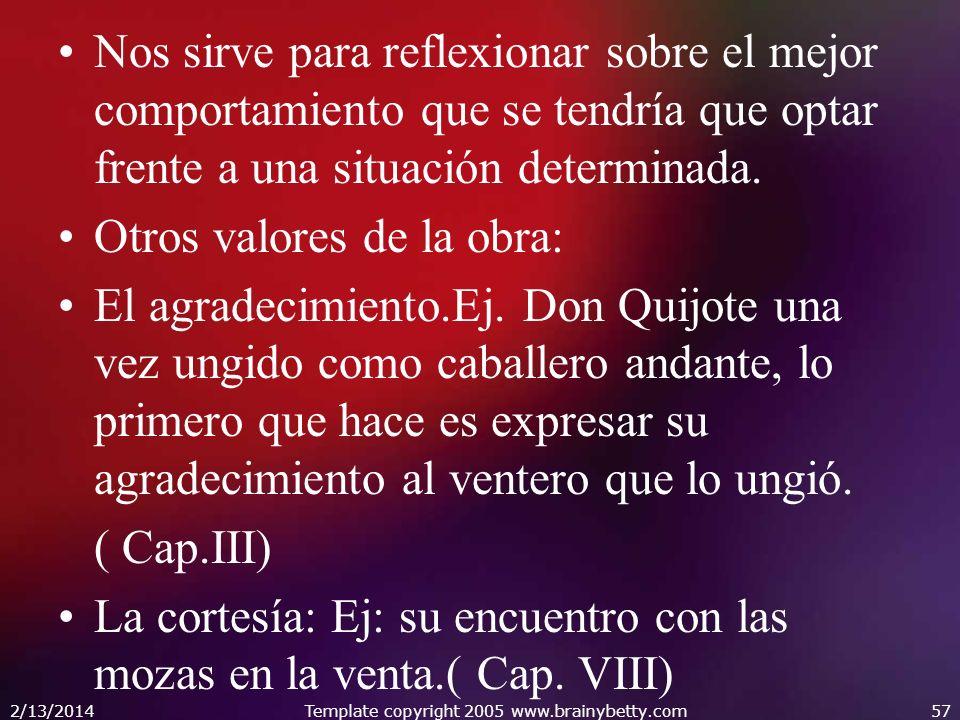 Don Quijote es un hombre capaz de experimentar sentimientos nobles, incluso para con los desconocidos, por la sencilla razón que se trata de un ser humano.