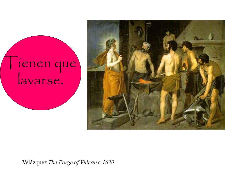 Velázquez The Forge of Vulcan c.1630 Tienen que lavarse.