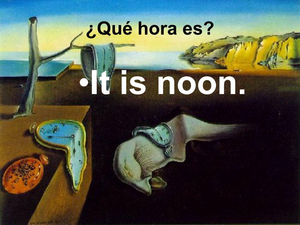 It is noon. ¿Qué hora es?