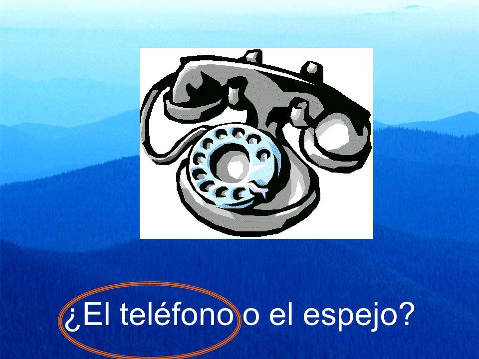 ¿El teléfono o el espejo?