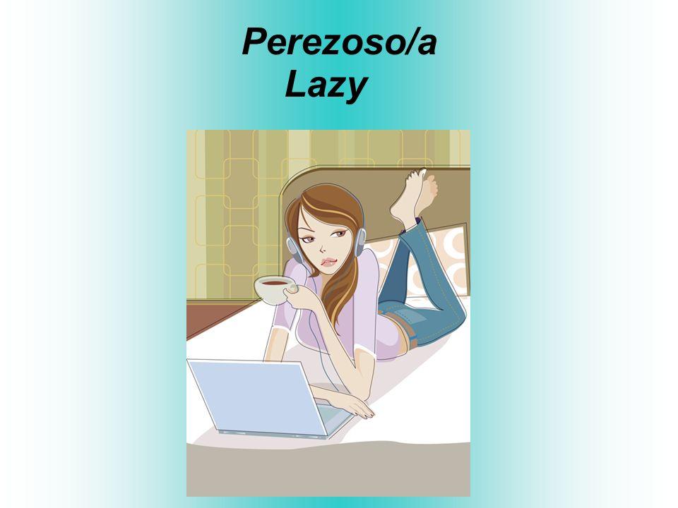 Perezoso/a Lazy