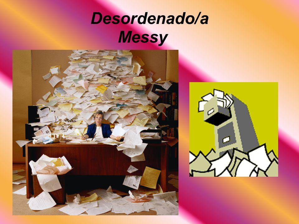 Desordenado/a Messy
