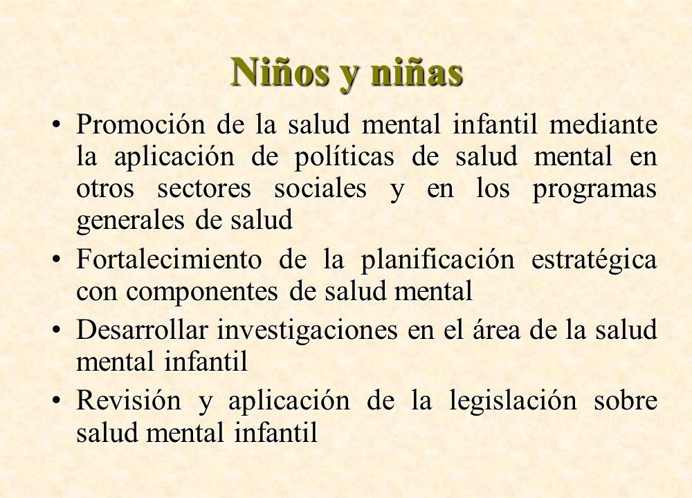 Niños y niñas Promoción de la salud mental infantil mediante la aplicación de políticas de salud mental en otros sectores sociales y en los programas