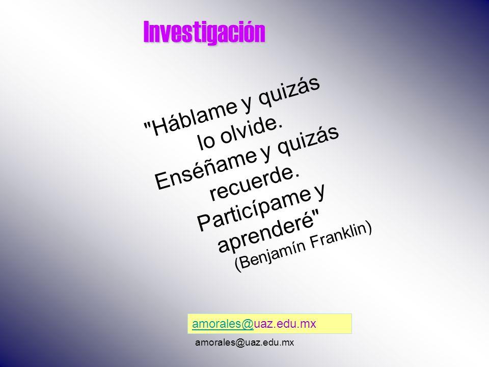 Investigación amorales@amorales@uaz.edu.mx