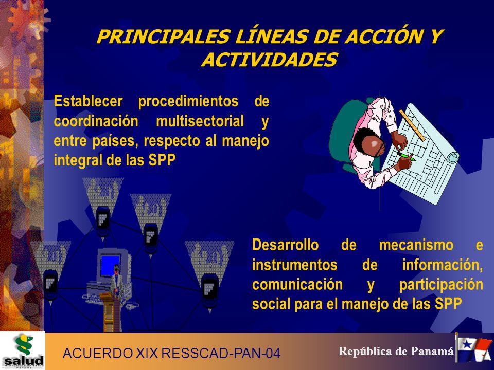 14 República de Panamá PRINCIPALES LÍNEAS DE ACCIÓN Y ACTIVIDADES Desarrollo de mecanismo e instrumentos de información, comunicación y participación