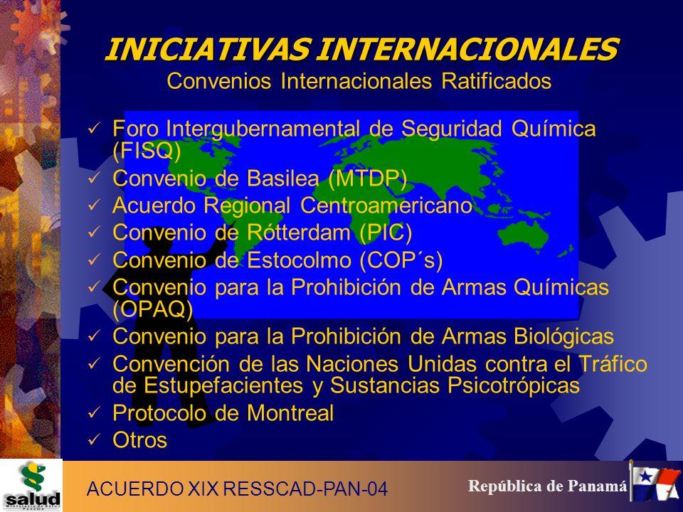4 República de Panamá INICIATIVAS INTERNACIONALES INICIATIVAS INTERNACIONALES Convenios Internacionales Ratificados Foro Intergubernamental de Segurid