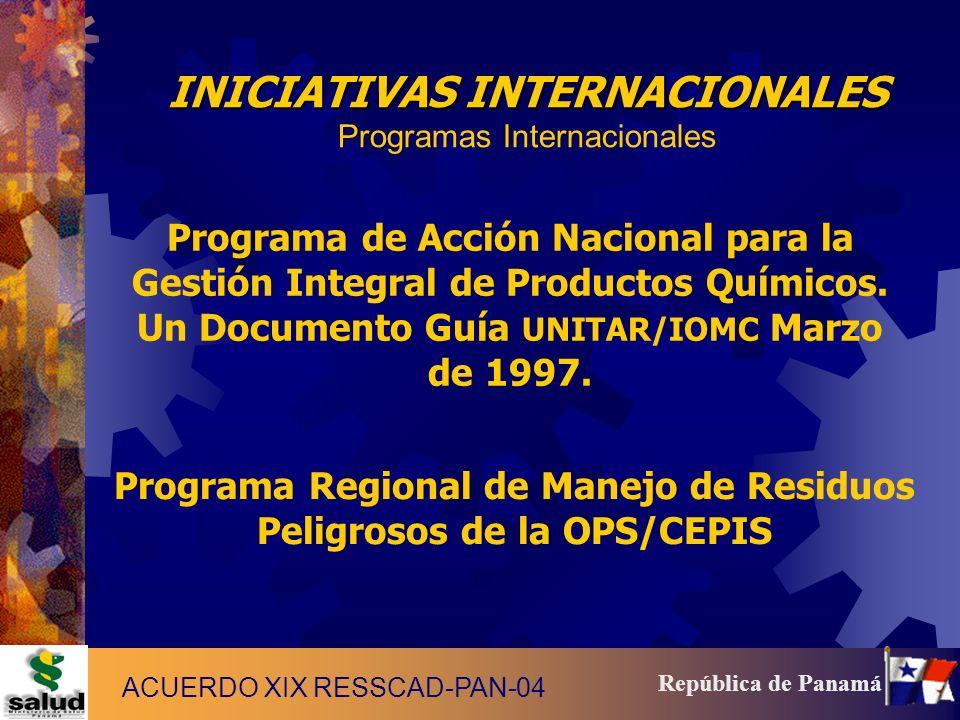 5 República de Panamá Programa de Acción Nacional para la Gestión Integral de Productos Químicos. Un Documento Guía UNITAR/IOMC Marzo de 1997. Program