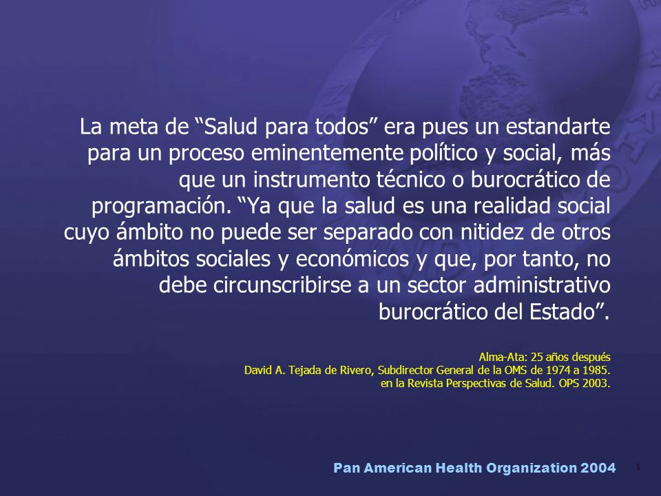 Pan American Health Organization 2004 59 ODM: un esfuerzo político Compromiso de los líderes nacionales y locales Apropiación de la sociedad civil a nivel mundial y local Compromiso global de los países ricos Meta 8