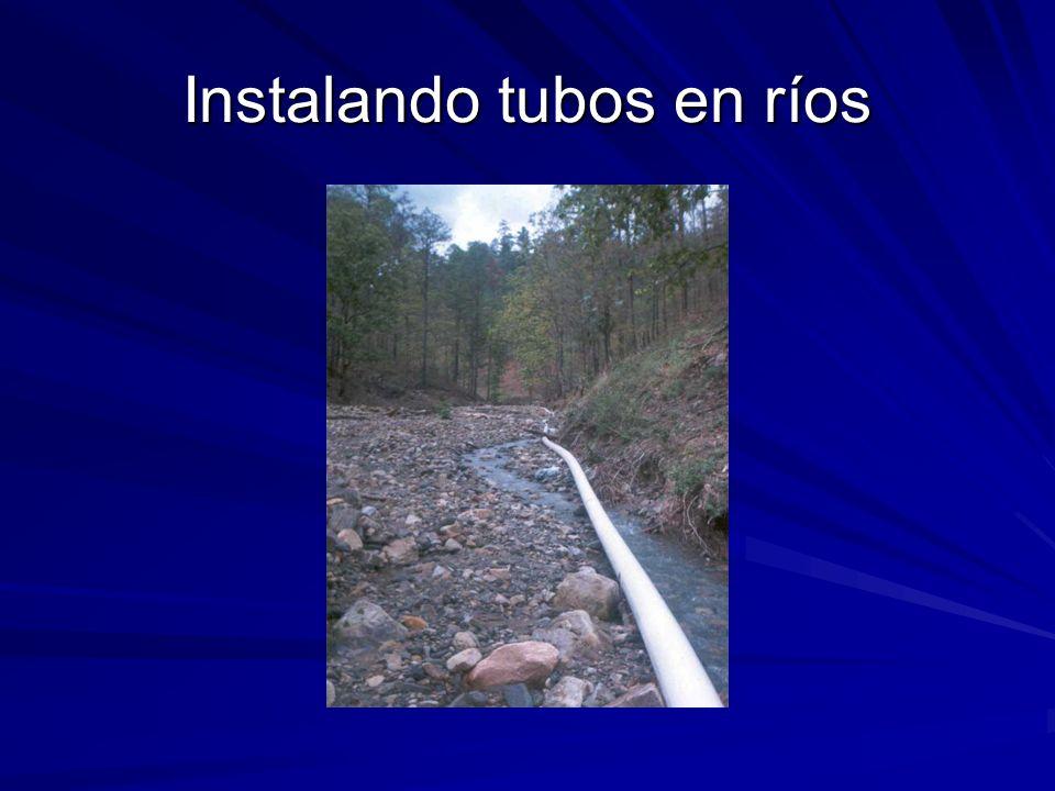 Instalando tubos en ríos