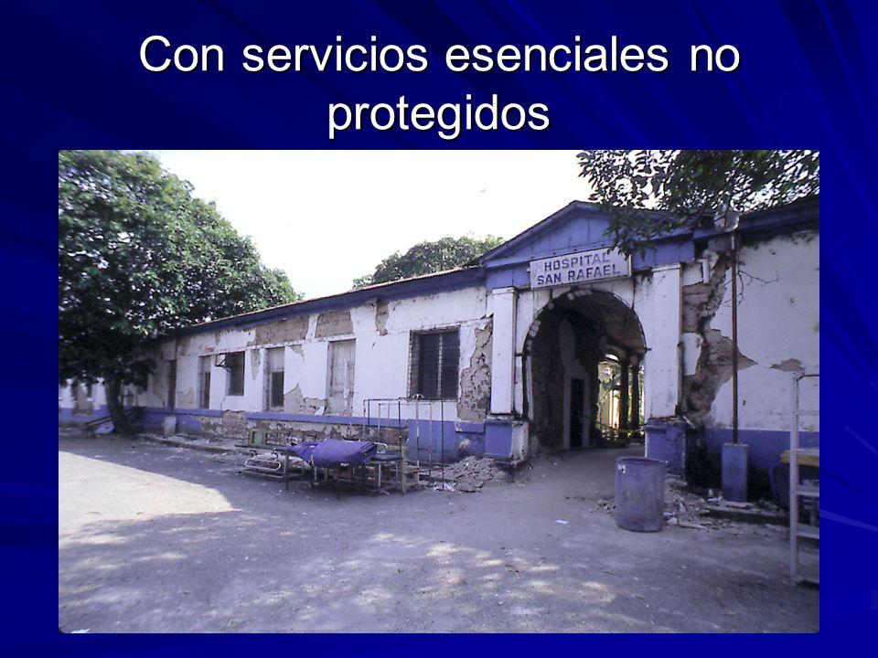 Con servicios esenciales no protegidos