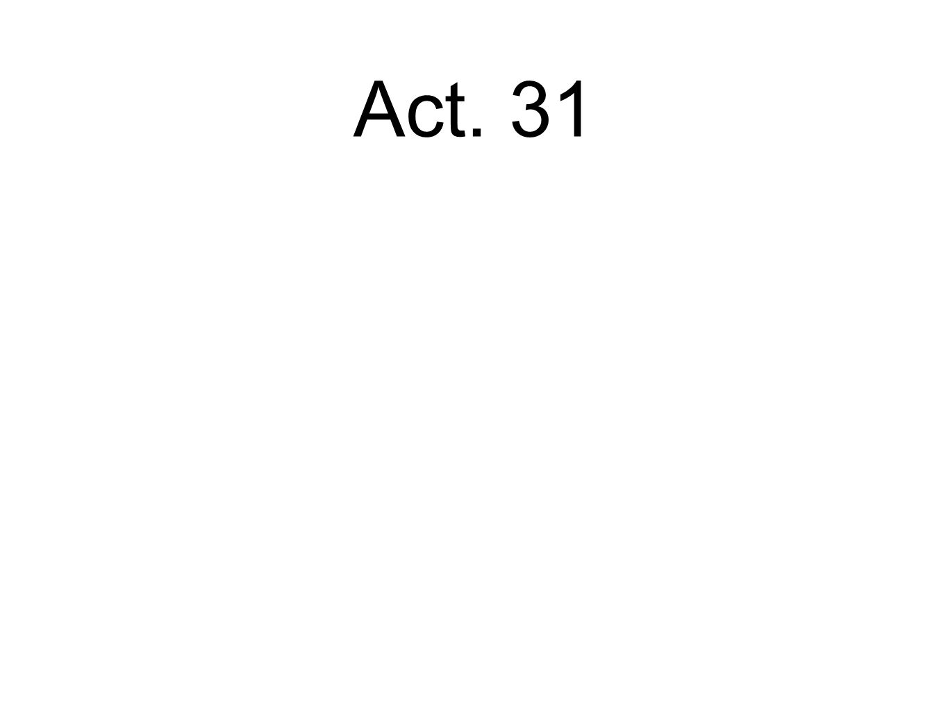 Act. 31