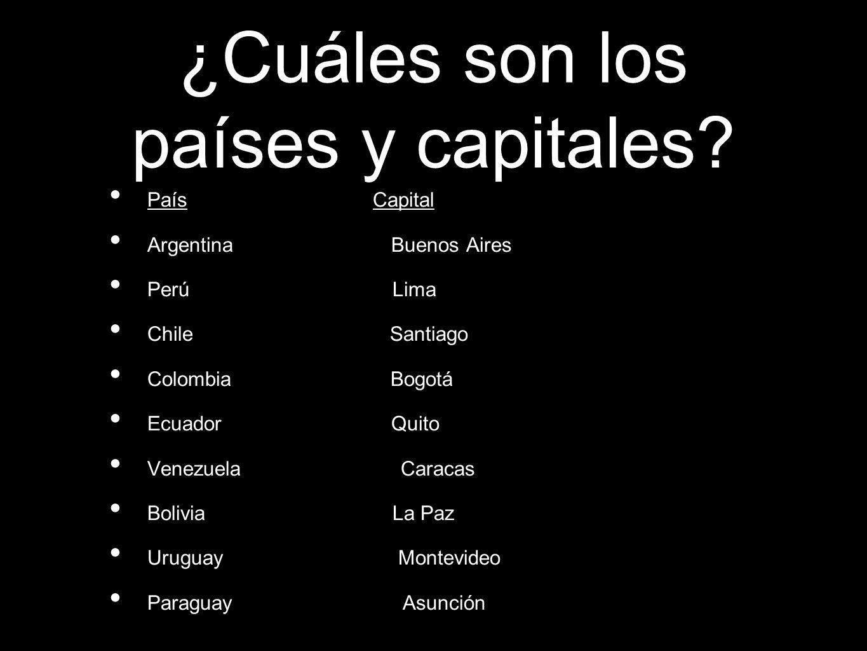¿Cuáles son los países y capitales.