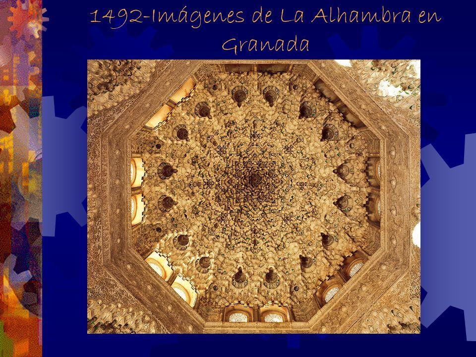 1492- Imágenes de la Alhambra en Granada. La Alhambra- the last Moorish stronghold.