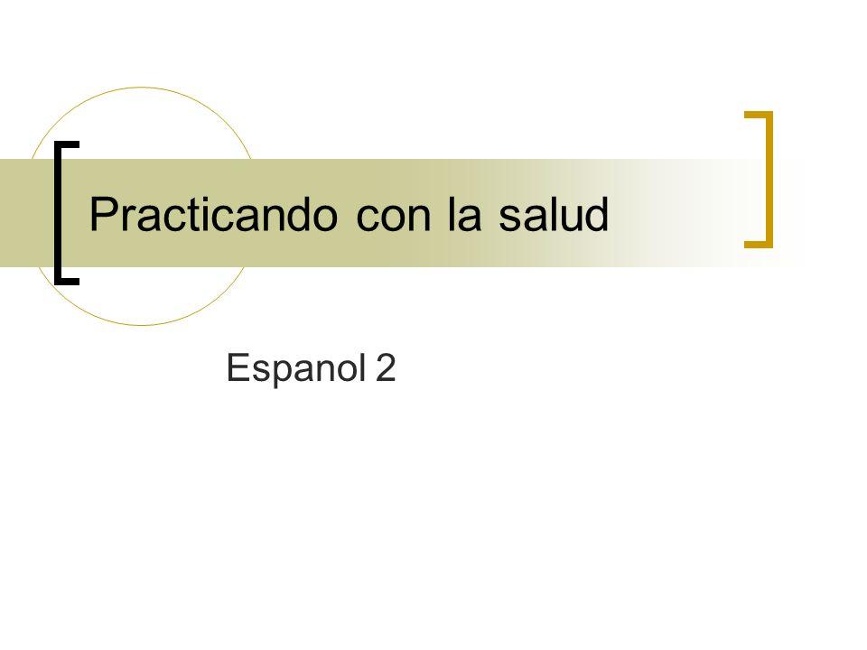 Practicando con la salud Espanol 2