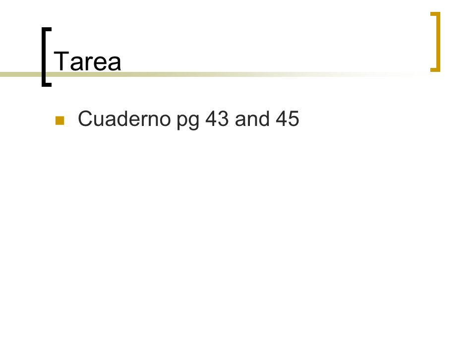 Tarea Cuaderno pg 43 and 45