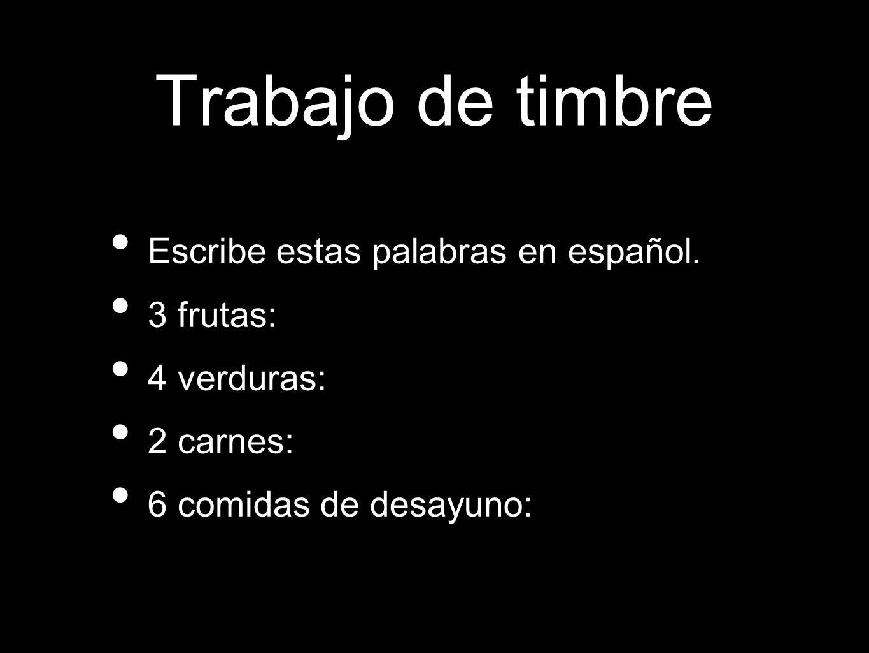Trabajo de timbre Escribe estas palabras en español.