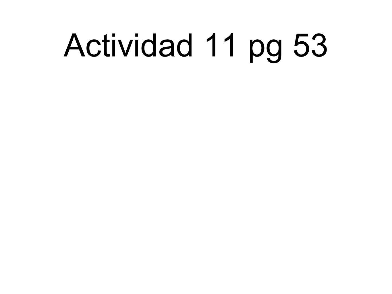 Actividad 11 pg 53