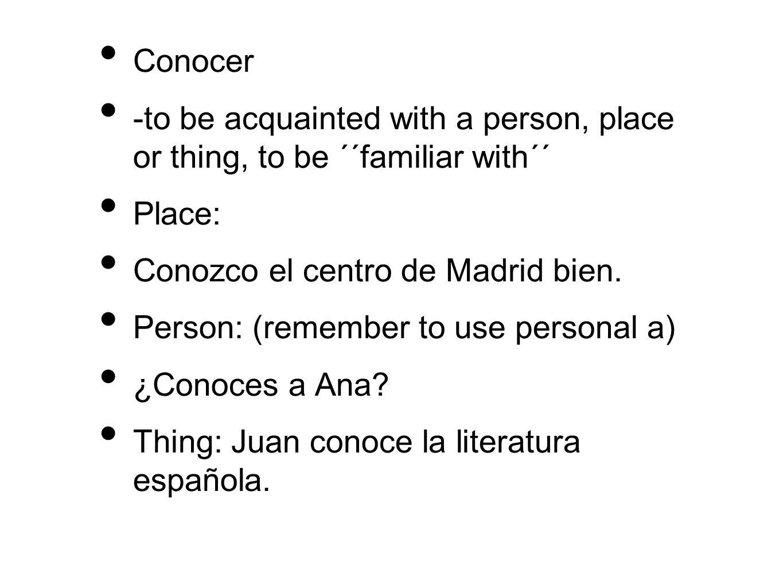 Conocer can also mean to meet.Elena quiere conocer al presidente.