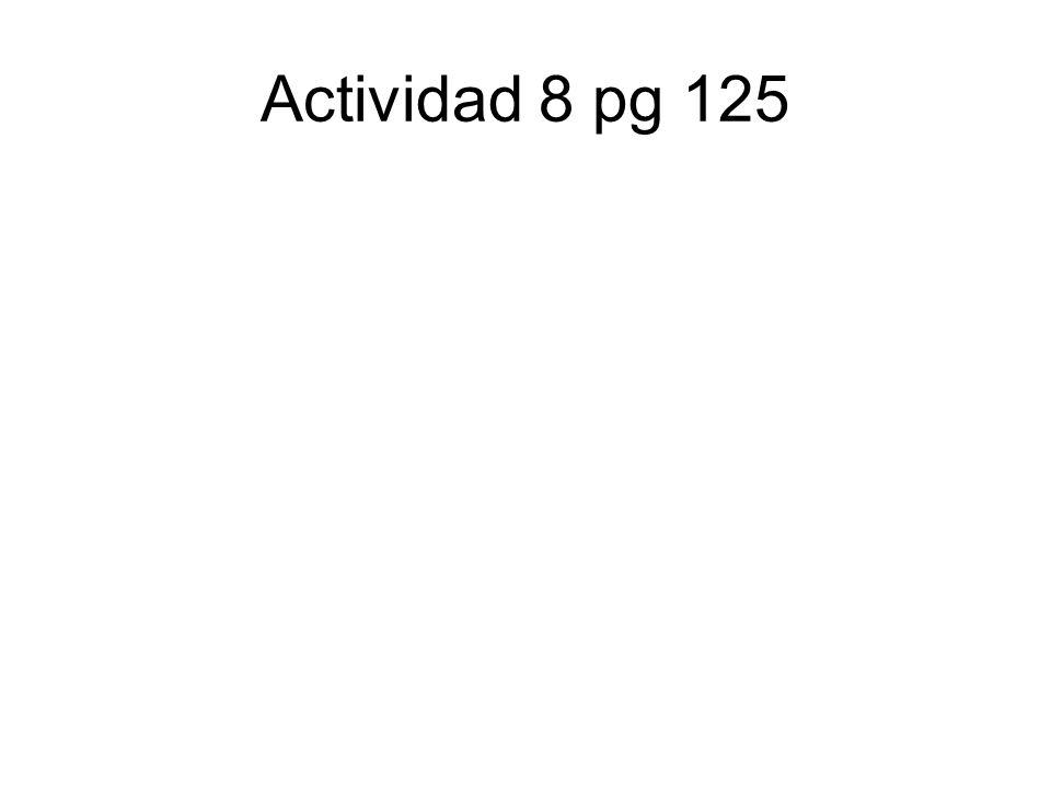 Actividad 8 pg 125