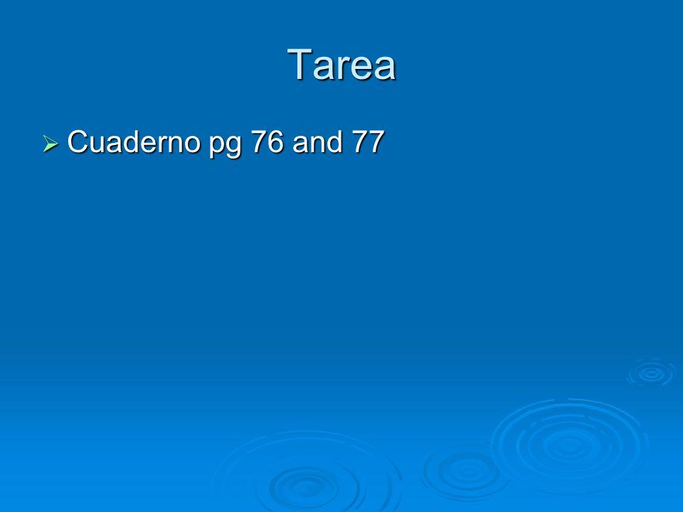 Tarea Cuaderno pg 76 and 77 Cuaderno pg 76 and 77