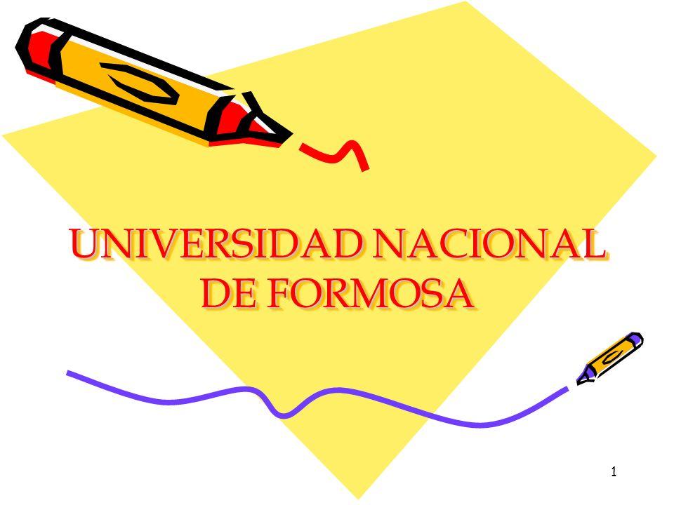1 UNIVERSIDAD NACIONAL DE FORMOSA