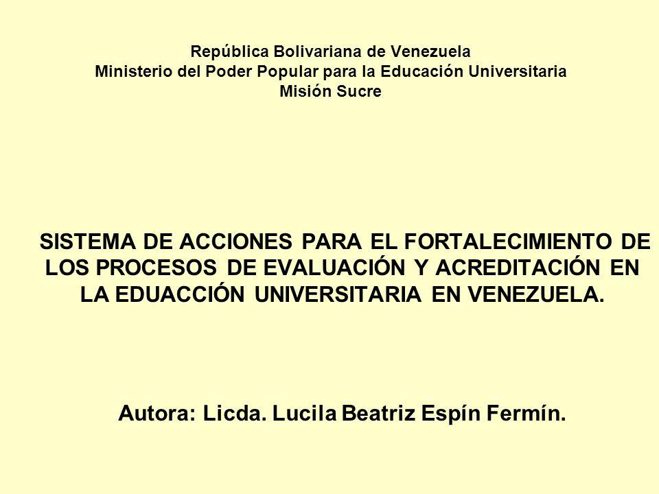 República Bolivariana de Venezuela Ministerio del Poder Popular para la Educación Universitaria Misión Sucre SISTEMA DE ACCIONES PARA EL FORTALECIMIEN