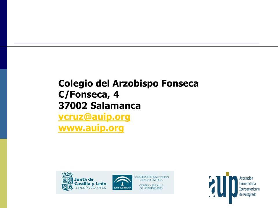 Colegio del Arzobispo Fonseca C/Fonseca, 4 37002 Salamanca vcruz@auip.org www.auip.org
