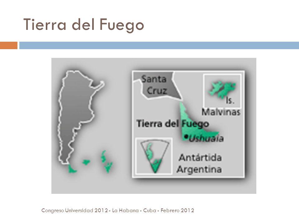 Tierra del Fuego Congreso Universidad 2012 - La Habana - Cuba - Febrero 2012
